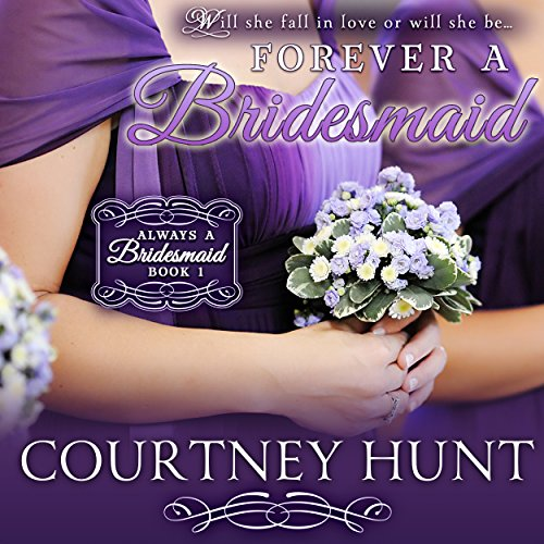 Forever a Bridesmaid audiobook cover art