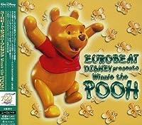 Dancing Pooh: Eurobeat Disney Presents by Disney (2006-09-14)