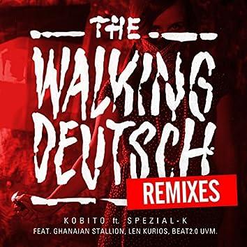 The Walking Deutsch (Remixes)