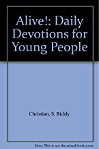 Alive!: Daily Devotions for Young People