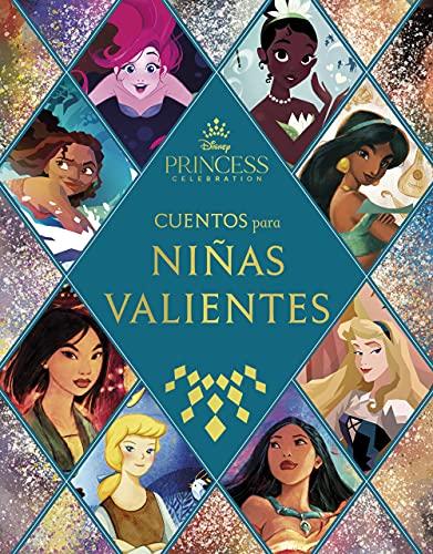 Princesas. Cuentos para niñas valientes (Disney. Princesas)