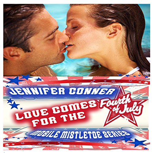 Love Comes for the 4th of July     The Mobile Mistletoe Series, Book 3              By:                                                                                                                                 Jennifer Conner                               Narrated by:                                                                                                                                 Bailey Varness                      Length: 53 mins     Not rated yet     Overall 0.0