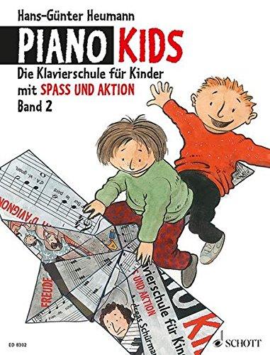 Piano Kids, Bd.2: Die Klavierschule für Kinder mit Spaß und Aktion. Band 2. Klavier.