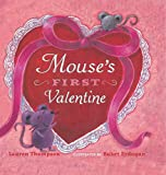 Mouse's First Valentine (Mouse's First...)