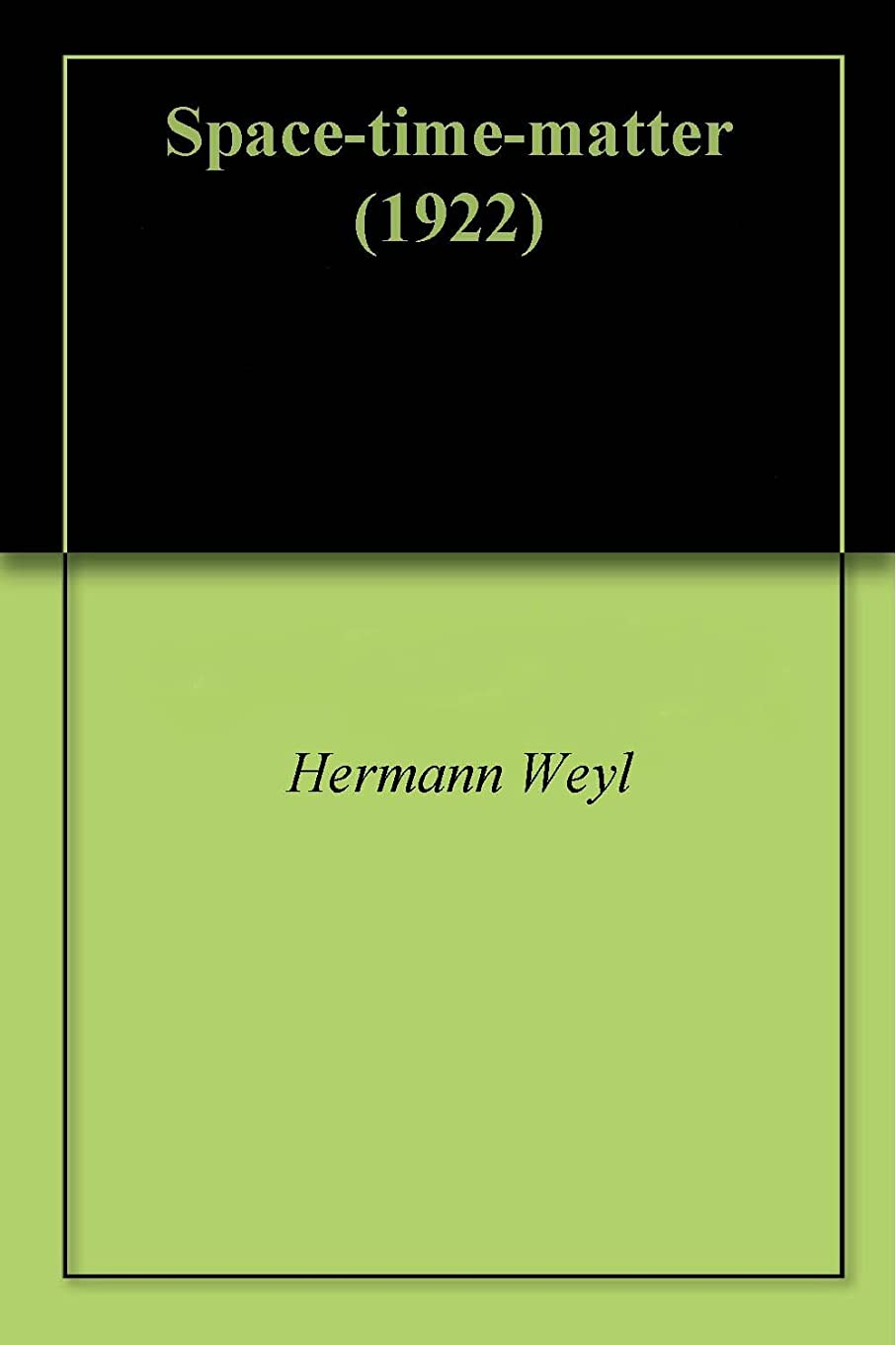 差役職不毛Space-time-matter (1922) (English Edition)