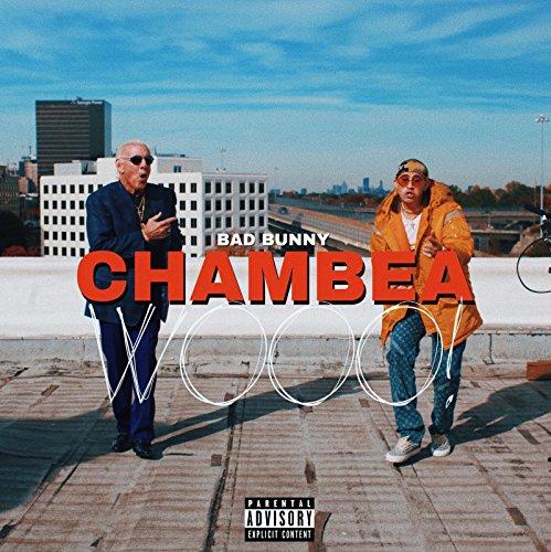 Chambea [Explicit]