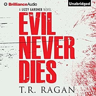 Evil Never Dies audiobook cover art