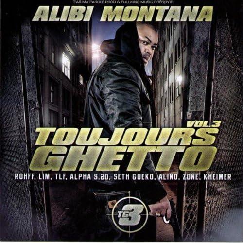 Cover Alibi Montana - Toujours ghetto vol. 3
