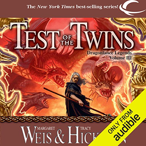 Test of the Twins     Dragonlance: Legends, Book 3              By:                                                                                                                                 Tracy Hickman,                                                                                        Margaret Weis                               Narrated by:                                                                                                                                 Ax Norman                      Length: 10 hrs and 30 mins     10 ratings     Overall 4.6