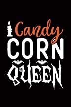Candy Corn Queen: Halloween Candy Queen Gift Notebook - 100 Pages 6x9 Inch