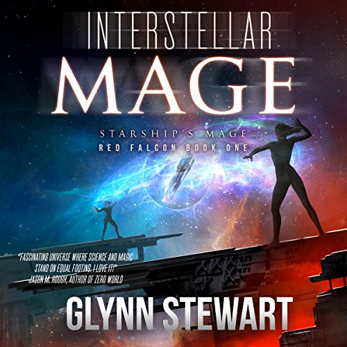 Interstellar Mage: Starship's Mage     Red Falcon Book 1              By:                                                                                                                                 Glynn Stewart                               Narrated by:                                                                                                                                 Ian Gordon Jennifer Gill                      Length: 9 hrs     50 ratings     Overall 4.3