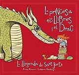 La princesa, els llibres i el drac: La llegenda de Sant Jordi: 143 (Àlbums il·lustrats)