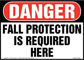 Danger: Fall Protection is Required Here Sign - J. J. Keller & Associates - 14