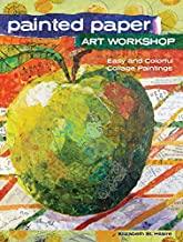 Painted Paper Art Workshop: Easy and Colorful Collage Paintings