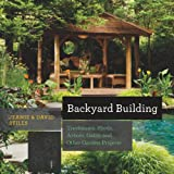 Backyard Building: Treehouses, S...