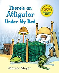 There's an Alligator Under my Bed - a picture book about fear
