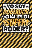 Cuaderno con lineas: Yo soy doblador - ¿Cuál es tu superpoder?