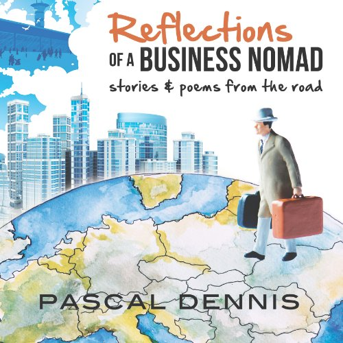 Reflections of a Business Nomad audiobook cover art
