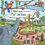 Hör mal (Soundbuch): Wimmelbuch: Im Zoo - ab 2,5 Jahren: Über 30 Sachen suchen und Geräusche raten
