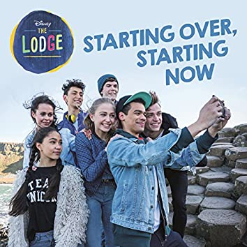 """Starting Over, Starting Now (From """"The Lodge"""")"""