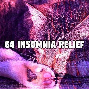 64 Insomnia Relief