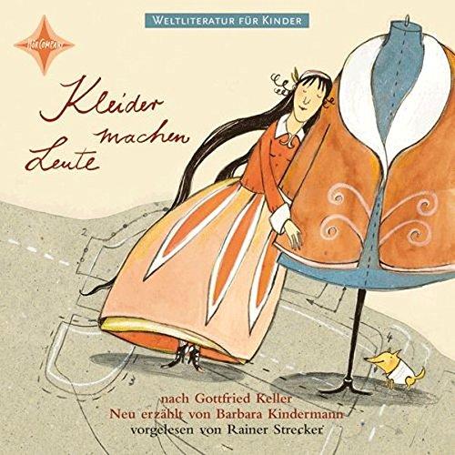 Kleider Machen Leute (Weltliteratur für Kinder)