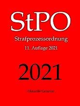 StPO, Strafprozessordnung, Aktuelle Gesetze: Strafprozessordnung ohne Nebengesetze (German Edition)