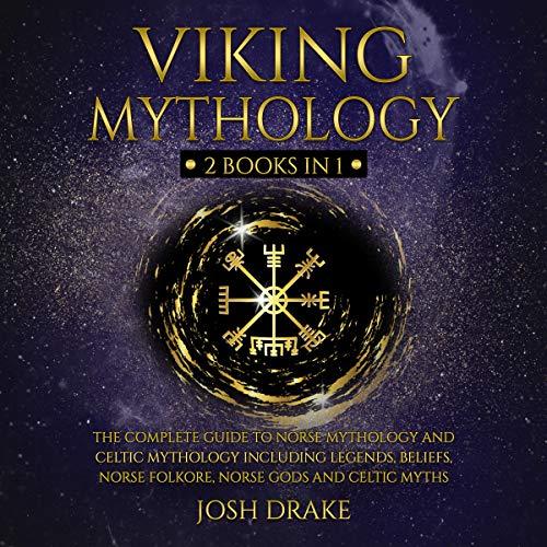 Viking Mythology: 2 Books in 1 Audiobook By Josh Drake cover art