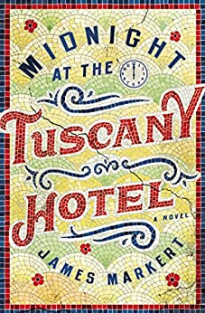 Midnight at the Tuscany Hotel by [James Markert]