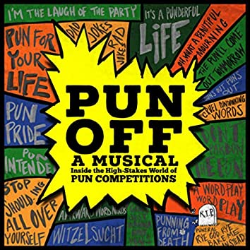 Pun-Off: A Musical Inside the High-Stakes World of Pun Competitions