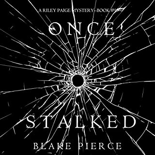 Once Stalked     A Riley Paige Mystery, Book 9              Written by:                                                                                                                                 Blake Pierce                               Narrated by:                                                                                                                                 Elaine Wise                      Length: 7 hrs and 44 mins     1 rating     Overall 5.0