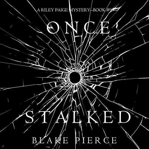 Once Stalked Audiobook By Blake Pierce cover art