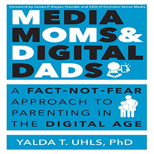 Media Moms and Digital Dads audiobook cover art
