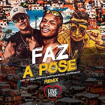 Faz a Pose (Remix)