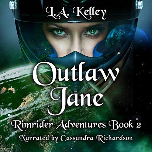 Outlaw Jane (Rimrider Adventures) (Volume 2) audiobook cover art