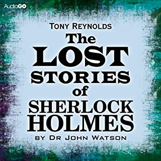 The Lost Stories of Sherlock Holmes by Dr John Watson cover art