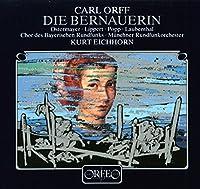 オルフ:舞台音楽「ベルナウアーの女」 (2CD) (Orff, Carl: Die Bernauerin)