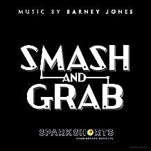 Smash and Grab (Original Score)