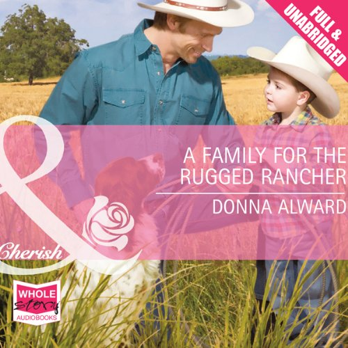 A Family for the Rugged Rancher audiobook cover art