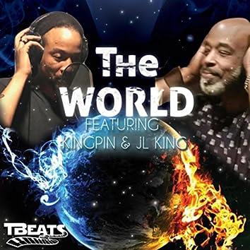 The World (feat. Jl King & Kingpin)