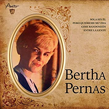 Bertha Pernas (Remasterizado)