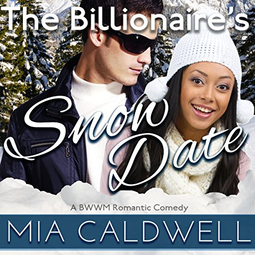 The Billionaire's Snow Date audiobook cover art