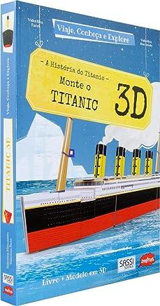 Monte o Titanic 3D : Viaje, conheça e explore