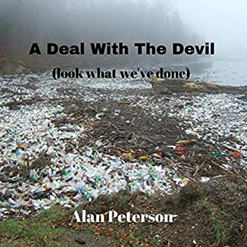 A Deal with the Devil (Look What We've Done)