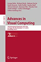 Advances in Visual Computing: 12th International Symposium, ISVC 2016, Las Vegas, NV, USA, December 12-14, 2016, Proceedings, Part II (Lecture Notes in Computer Science Book 10073)