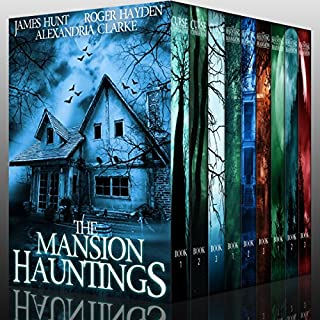 The Mansion Hauntings     Super Boxset: A Collection of Riveting Haunted House Mysteries              By:                                                                                                                                 James Hunt,                                                                                        Roger Hayden,                                                                                        Alexandria Clarke                               Narrated by:                                                                                                                                 Tia Rider Sorensen                      Length: 37 hrs and 45 mins     25 ratings     Overall 4.1