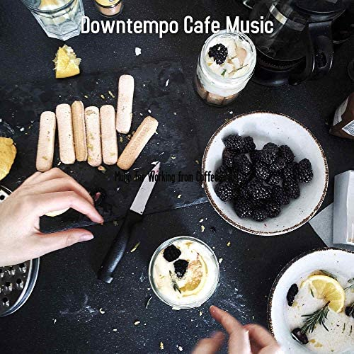 Downtempo Cafe Music