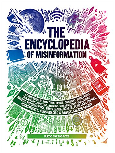 The Encyclopedia of Misinformati...