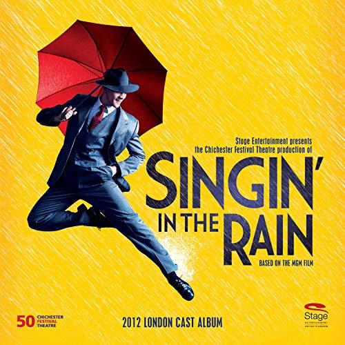 Singin' in the Rain (2012 London Cast)