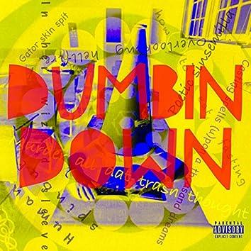Dumbin Down - Single